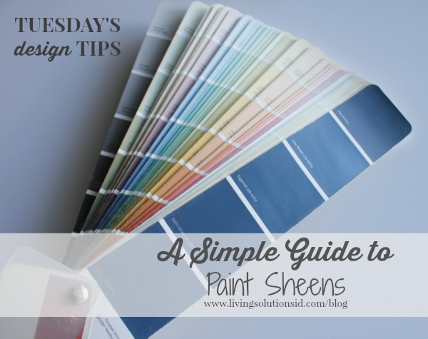 Tuesday's Design Tips Paint sheens