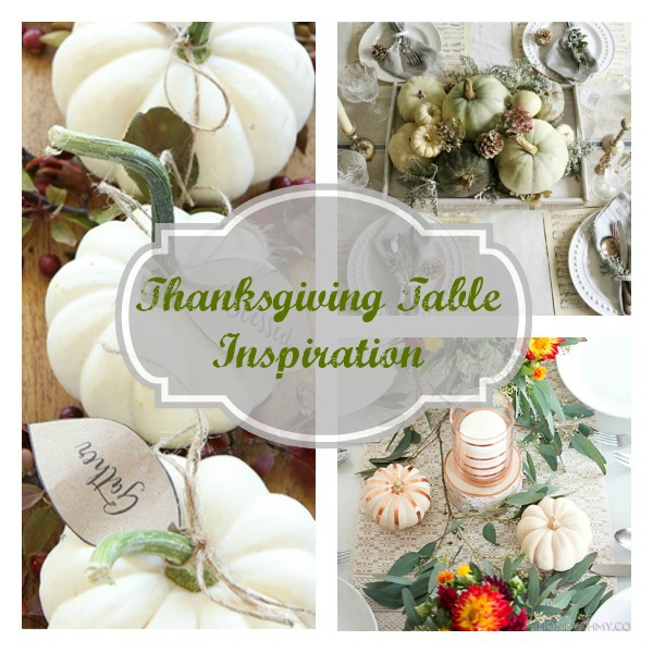 Thanksgiving Table Inspiration*