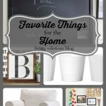 Favorite Things ~ Home Edition