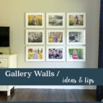 gallery wall ideas & tips