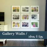 gallery wall ideas & tips